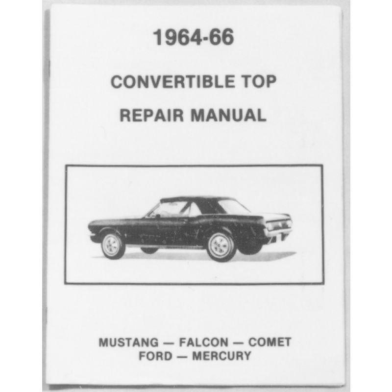 1964 1966 mustang convertible top repair manual rh johnsmustang com 1968 Mustang 1966 mustang shop manual download free