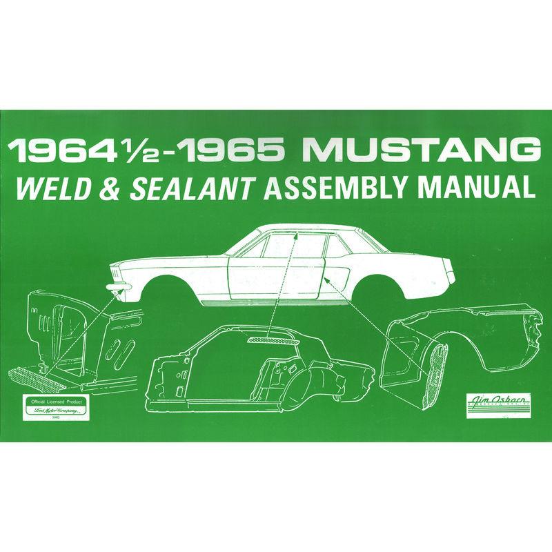 1964 1965 mustang weld sealant assembly manual rh johnsmustang com 1967 mustang assembly manual pdf 69 mustang assembly manual