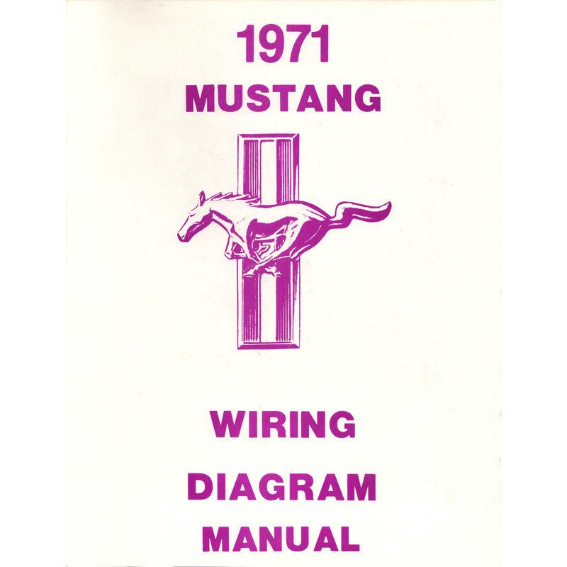 1971 Mustang Wiring Diagram - Literature